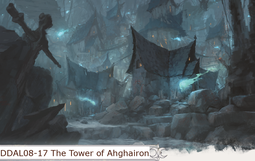 Ddal08 17 The Tower Of Ahghairon Tier 4 D Amp D